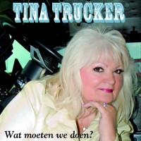 Tina Trucker vraagt zich af, wat moeten we doen